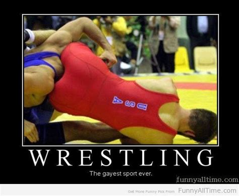 Gayest Meme Ever - funny wrestling quotes and sayings quotesgram