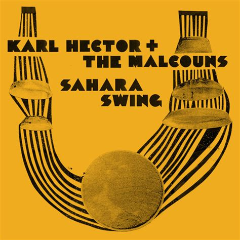 sahara swing karl hector the malcouns sahara swing paris djs