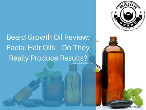 oils that retard unwanted hair beard growth oil review facial hair oils do they really