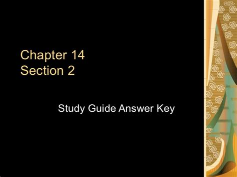 Chapter 14 Section 1 by Chapter 14 Section 2