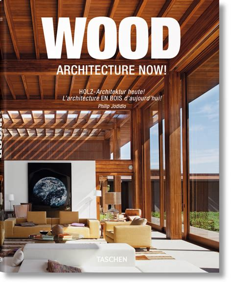 wood architecture wood architecture now vol 1 midi format taschen books