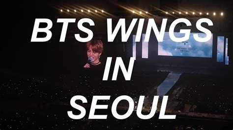 bts wings tour in seoul bts wings final tour in seoul vlog more like a fancam