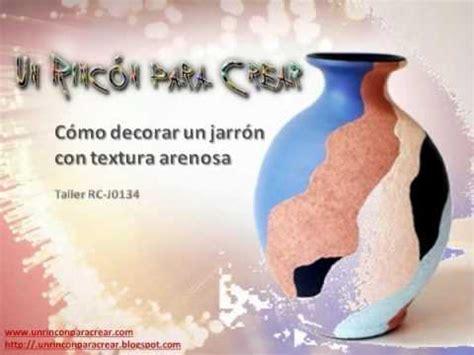 como decorar una con motivos c 243 mo decorar un jarr 243 n con textura de granito taller