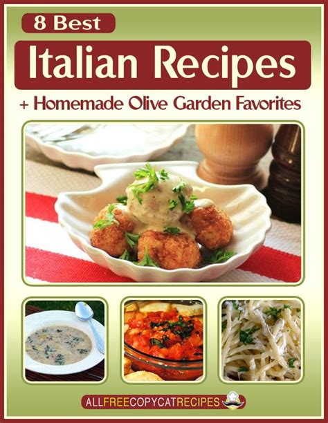 best italian olive quot 8 best italian recipes olive garden favorites