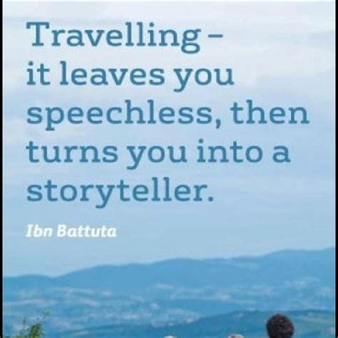 Traveling Quotes Ibn Battuta 17 best ideas about ibn battuta on leaving