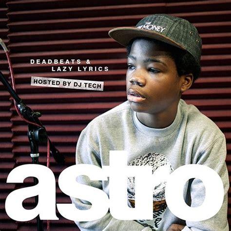 astro new year song lyrics astro aka the astronomical kid deadbeats lazy lyrics