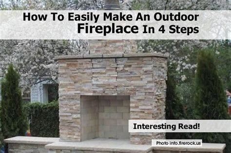 how to make outdoor fireplace how to easily make an outdoor fireplace in 4 steps