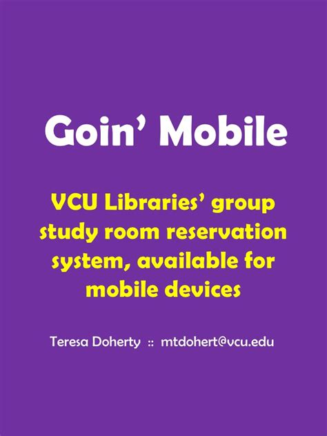 vcu library room reserve goin mobile vcu libraries mobile study room reservation system
