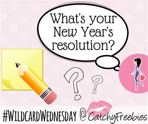 what s your new year s resolution catchyfreebies