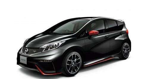 Note 1 In Japan nissan note nismo and nismo s go on sale in japan