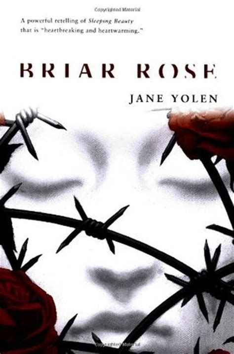 themes in briar rose jane yolen briar rose by jane yolen reviews discussion bookclubs