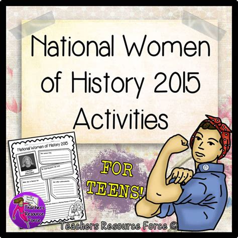 womens month theme 2015 national women s history month lesson ideas