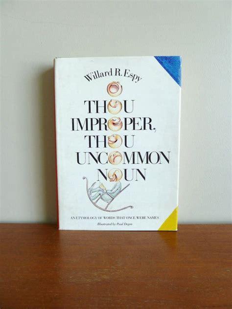 thou improper thou uncommon noun willard  espy
