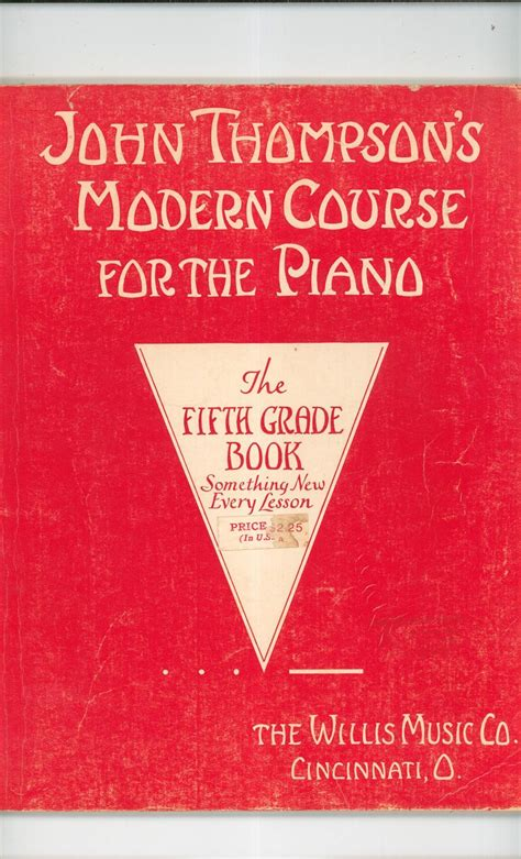 john thompsons modern course john thompsons modern course for the piano fifth grade book vintage willis music co