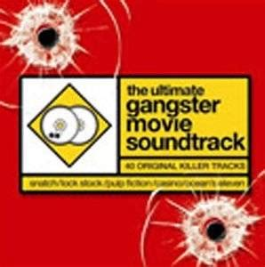 gangster ultimate film collection ultimate gangster movie soundtrack amazon co uk music