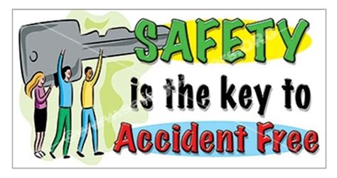 You Are The Key To Your Safety safety slogan banners posters