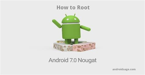 how to root android 3 ways to root android 7 0 nougat on nexus running official aosp