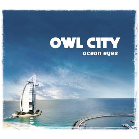 download mp3 album owl city ocean eyes armin van buuren owl city mp3 buy full