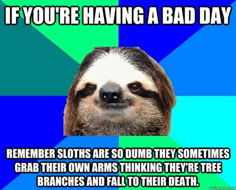 Bad Day Meme - memes bad day image memes at relatably com