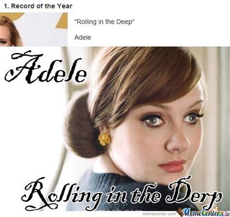 adele rolling in the parodiaredublagem rolling in the derp by serkan meme center