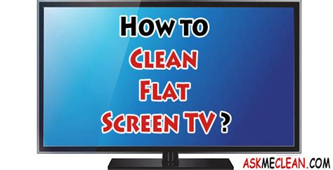 how do you clean tv screens thecarpets co