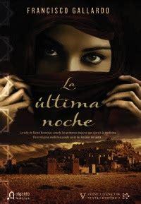 la ltima noche de 8401354560 la 250 ltima noche premio ateneo de novela hist 243 rica