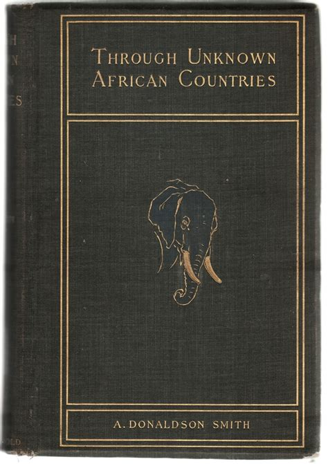 through unknown countries the expedition from somaliland to lake lamu classic reprint books search