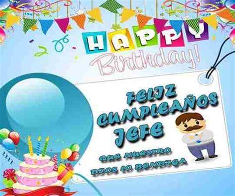 imagenes chistosas de cumpleaños para jefes felicitaciones de cumplea 241 os para jefe frases de cumplea 241 os