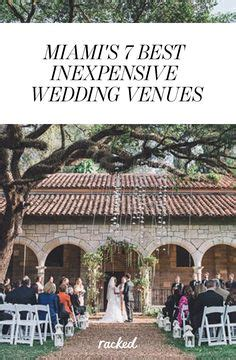 south florida weddings on a budget 1000 ideas about miami wedding venues on florida wedding venues wedding venues and