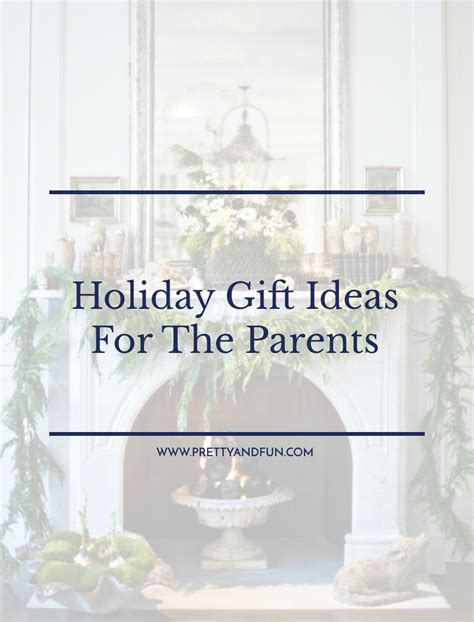 gift guide for the parents pretty fun