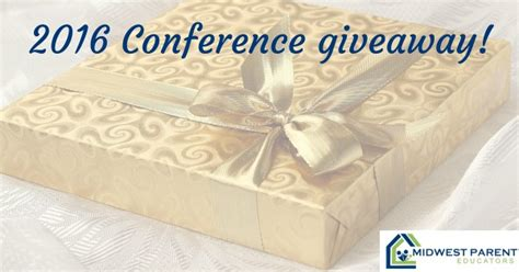 Conference Giveaways - conference giveaway homeschool weekend for two midwest parent educators
