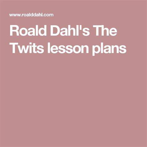 roald dahl biography lesson plan roald dahl s the twits lesson plans the twits