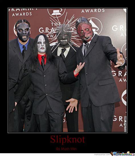 Slipknot Memes - slipknot by realitybreaker6 meme center