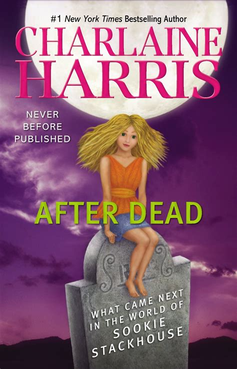 Charlaine Harris Dead And Version Book after dead what came next in the world of sookie