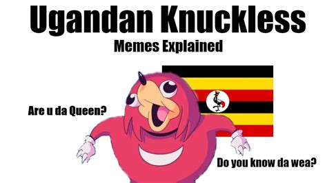 Knuckles Meme - ugandan knuckles memes explained youtube