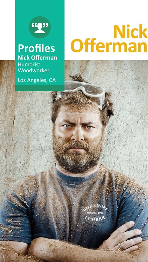 nick offerman everything s fine profiles nick offerman