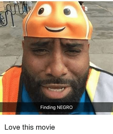 Meme Negro - finding negro love this movie love meme on sizzle