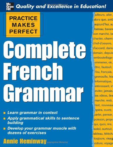 practising french grammar a complete french grammar practice makes perfect series repost avaxhome