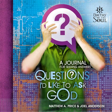 be how to like god books questions i d like to ask god ebook by matthew a price