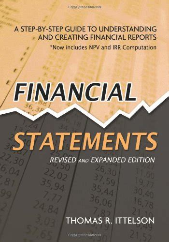 financial reporting book financial statements a step by step guide to