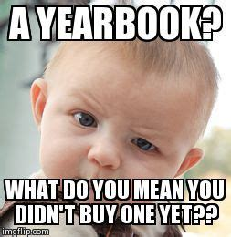 Yearbook Kid Meme - top 25 ideas about yearbook classroom on pinterest