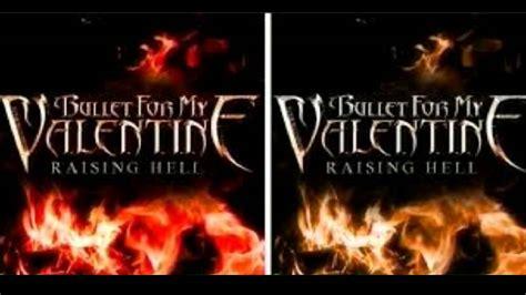 raising hell lyrics bullet for my bullet for my raising hell 28 images bullet for my