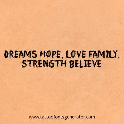 tattoo quotes dreams hope belief strength tattoos love quotes quotesgram