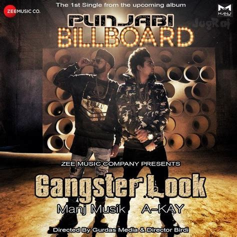 gangster film song in mp3 gangster look punjabi billboard a kay mp3 song download