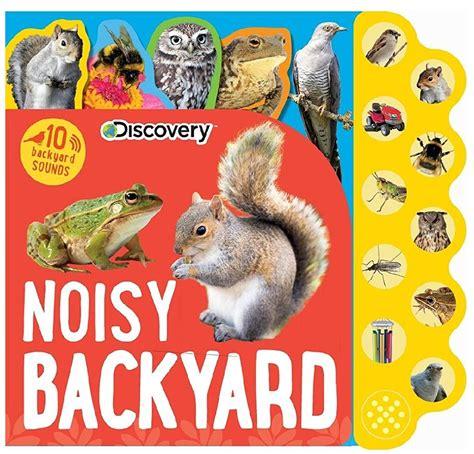 backyard sounds noisy backyard 10 backyard sounds book booky wooky