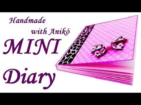 How To Make A Secret Diary Out Of Paper - how to make mini diary