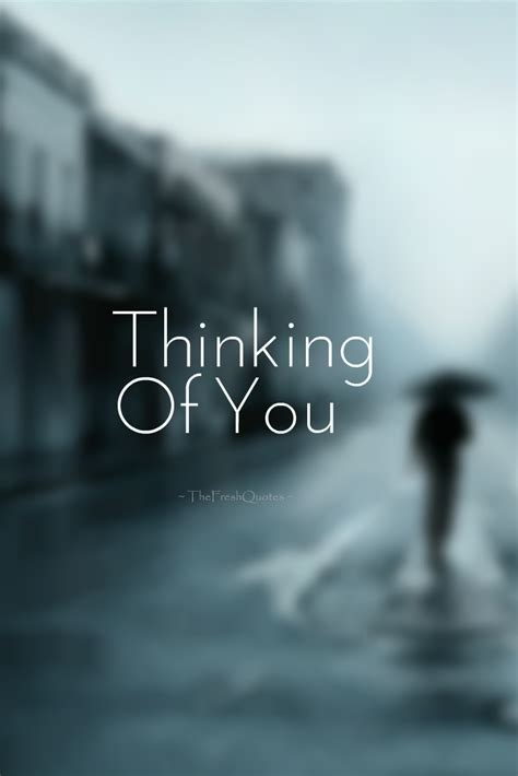 Thinking Of You Quotes For Him