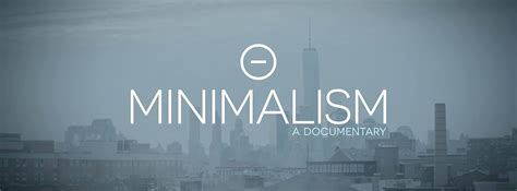 Or Documentary Minimalism A Documentary About The Important Things Tools And Toys