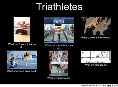 Triathlon Meme - triathletes meme generator what i do