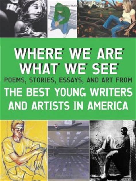 what i saw in america books where we are what we see the best writers and